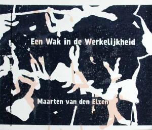 bc201405-jace_van_de_ven-hoenderbossche_verzen-omslag_een_wak_in_de_werkelijkheid-600
