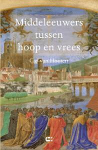 Voorzijde omslag Middeleeuwers Cas van Houtert LR